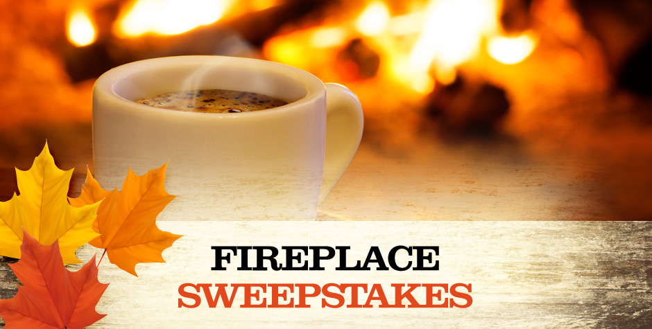 Trophy Run Fireplace Sweepstakes
